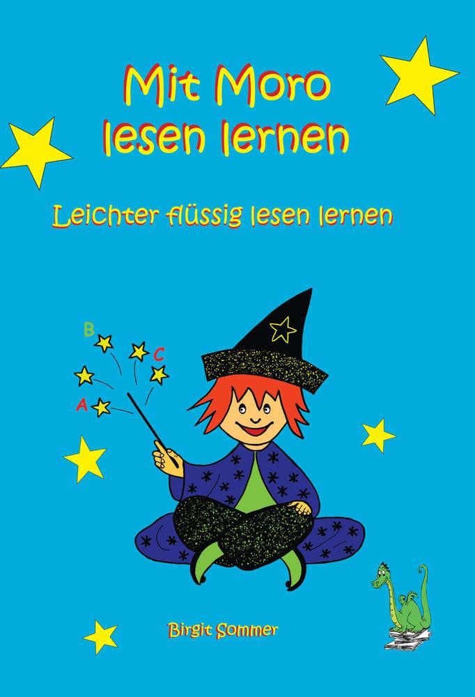 100 Mit Moro Lesen Lernen   Birgit Sommer