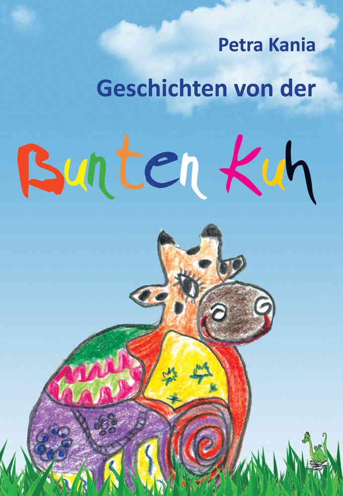 Geschichten von der bunten Kuh